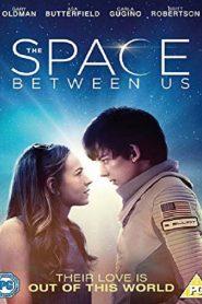 مشاهدة فيلم The Space Between Us 2017 مترجم