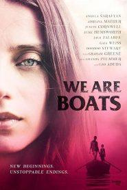مشاهدة فيلم We Are Boats 2018 مترجم