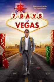 فيلم 7 Days to Vegas 2019 مترجم اون لاين