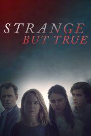 فيلم Strange But True 2019 مترجم اون لاين