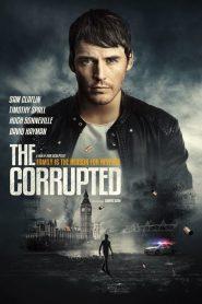 فيلم The Corrupted 2019 مترجم اون لاين