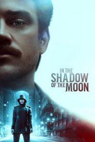 فيلم In the Shadow of the Moon 2019 مترجم اون لاين