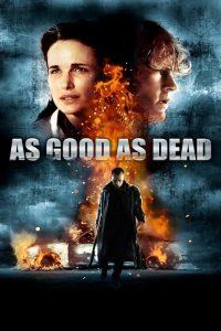 فيلم As Good As Dead 2010 مترجم اون لاين
