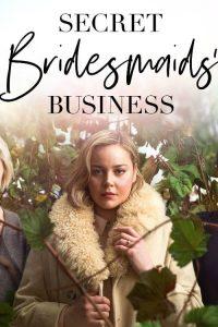 مسلسل Secret Bridesmaids' Business مترجم اون لاين