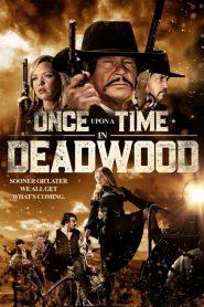 فيلم Once Upon a Time in Deadwood 2019 مترجم اون لاين