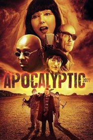 فيلم Apocalyptic 2077 2019 مترجم اون لاين