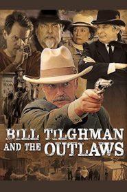 فيلم Bill Tilghman and the Outlaws 2019 مترجم اون لاين