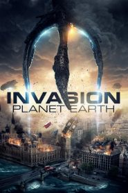 فيلم Invasion Planet Earth 2019 مترجم اون لاين