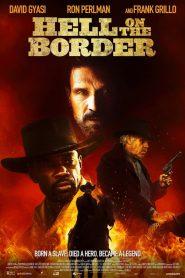 فيلم Hell on the Border 2019 مترجم اون لاين