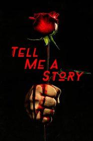 مسلسل Tell Me a Story مترجم اون لاين