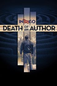 فيلم Intrigo: Death of an Author 2018 مترجم اون لاين