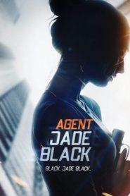 فيلم Agent Jade Black 2020 مترجم اون لاين