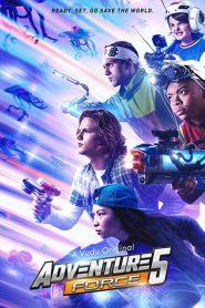 فيلم Adventure Force 5 2019 مترجم اون لاين