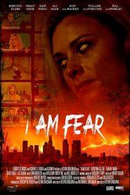 فيلم I Am Fear 2020 مترجم اون لاين