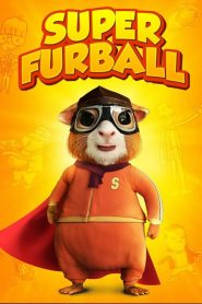 فيلم Super Furball 2018 مترجم اون لاين