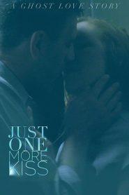 فيلم Just One More Kiss 2019 مترجم اون لاين