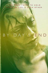 مشاهدة فيلم By Day's End 2020 مترجم