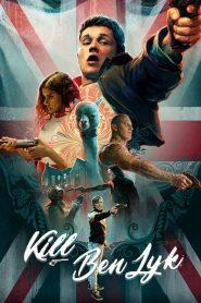 مشاهدة فيلم Kill Ben Lyk 2018 مترجم
