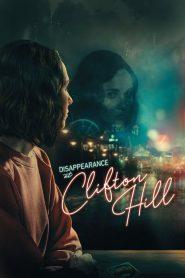 فيلم Disappearance at Clifton Hill 2019 مترجم اون لاين