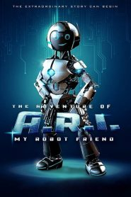 فيلم The Adventure of A.R.I.: My Robot Friend 2020 مترجم