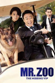 فيلم Mr. Zoo: The Missing VIP 2020 مترجم اون لاين