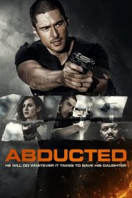 فيلم Abducted 2018 مترجم اون لاين