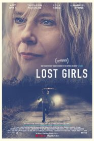 فيلم Lost Girls 2020 مترجم اون لاين