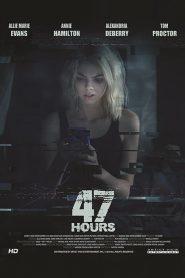 مشاهدة فيلم 47 Hours to Live 2019 مترجم