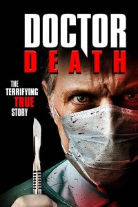 مشاهدة فيلم Doctor Death 2019 مترجم