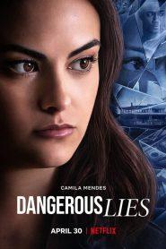 مشاهدة فيلم Dangerous Lies 2020 مترجم