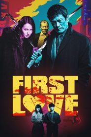 مشاهدة فيلم First Love 2019 مترجم