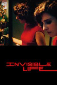 فيلم Invisible Life 2019 مترجم