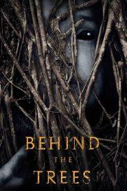 مشاهدة فيلم Behind the Trees 2019 مترجم