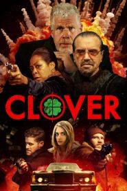 مشاهدة فيلم Clover 2019 مترجم