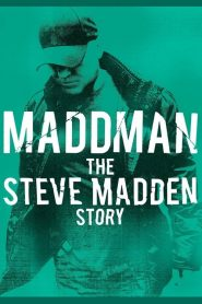 فيلم Maddman The Steve Madden Story 2017 مترجم اون لاين