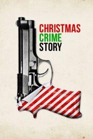 فيلم Christmas Crime Story 2017 مترجم اون لاين