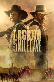 فيلم The Legend Of 5 Mile Cave 2019 مترجم