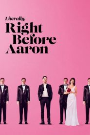 فيلم Literally Right Before Aaron 2017 مترجم اون لاين
