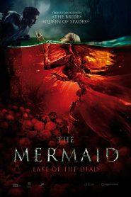 فيلم The Mermaid The Lake of the Dead 2018 مترجم اون لاين