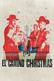 فيلم El Camino Christmas 2017 مترجم اون لاين