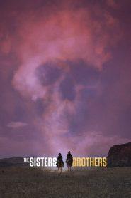 فيلم The Sisters Brothers 2018 مترجم اون لاين
