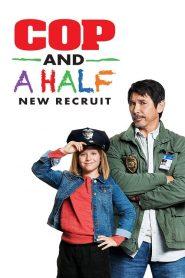 فيلم Cop and a Half New Recruit 2017 مترجم اون لاين