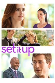 فيلم Set It Up 2018 مترجم اون لاين