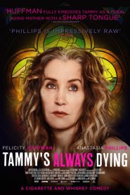 فيلم Tammy's Always Dying 2019 مترجم
