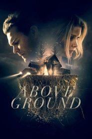 فيلم Above Ground 2017 مترجم اون لاين