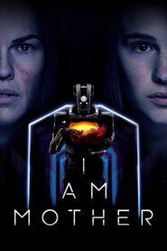 فيلم I Am Mother 2019 مترجم