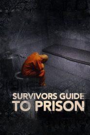 فيلم Survivors Guide to Prison 2018 مترجم اون لاين
