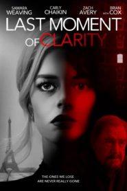 فيلم Last Moment of Clarity 2020 مترجم