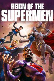 فيلم Reign of the Supermen 2019 مترجم