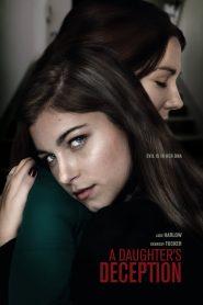 فيلم A Daughters Deception 2019 مترجم